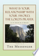 What Is Your Relationship with Your Sword  the Lord s Prayer