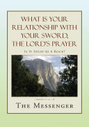 What Is Your Relationship with Your Sword, the Lord's Prayer [Pdf/ePub] eBook