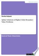 Spline Solutions of Higher Order Boundary Value Problems