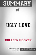 Summary of Ugly Love by Colleen Hoover  Conversation Starters Book