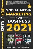 Social Media Marketing for Business 2021