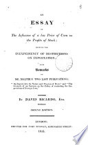 an essay on the influence of a low price of corn on the profits of an essay on the influence of a low price of corn on the profits of stock remarks on mr malthus two last publications