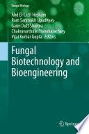 Fungal Biotechnology and Bioengineering