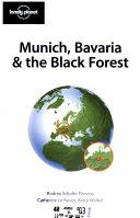 Munich  Bavaria   the Black Forest