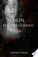 Erin the Fire Goddess: Ripples