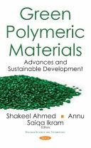 Green Polymeric Materials Book