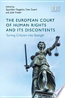 The European Court of Human Rights and its Discontents  : Turning Criticism Into Strength