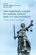 The European Court of Human Rights and its Discontents