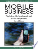 Handbook Of Research In Mobile Business Second Edition Technical Methodological And Social Perspectives Book PDF