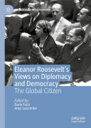 Eleanor Roosevelt s Views on Diplomacy and Democracy