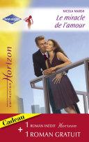 Pdf Le miracle de l'amour - Retour vers le bonheur (Harlequin Horizon) Telecharger