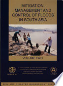 Mitigation  Management and Control of Floods in South Asia Volume One