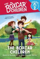 The Boxcar Children  the Boxcar Children  Time to Read  Level 2