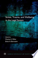 Stress Trauma And Wellbeing In The Legal System