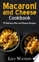 Macaroni and Cheese Cookbook Book PDF