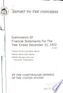 Examination of Financial Statements  of The  Federal Home Loan Bank Board  Federal Home Loan Banks  and  Federal Savings and Loan Insurance Corporation