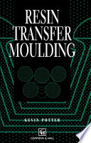 Resin Transfer Moulding