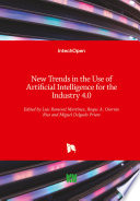 New Trends in the Use of Artificial Intelligence for the Industry 4.0