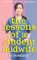The Lessons of a Student Midwife