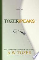 Tozer Speaks  Volume Two