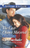 Read Online The Last-Chance Maverick For Free