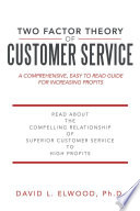 Two Factor Theory of Customer Service