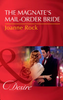 The Magnate s Mail Order Bride  Mills   Boon Desire   The McNeill Magnates  Book 1