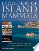 Evolution of Island Mammals