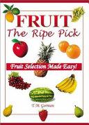Fruit The Ripe Pick