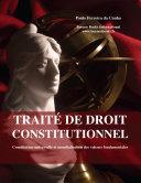 Traite de droit constitutionnel, Constitution universelle et mondialisation des valeurs fondamentales