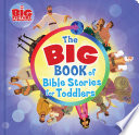 The Big Book of Bible Stories for Toddlers (padded)