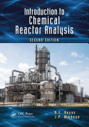 Introduction to Chemical Reactor Analysis  Second Edition