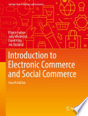 """Introduction to Electronic Commerce and Social Commerce"" by Efraim Turban, Judy Whiteside, David King, Jon Outland"