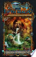 The Fifth Magic