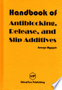 Handbook of Antiblocking  Release  and Slip Additives