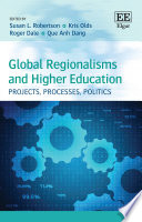 Global Regionalisms And Higher Education