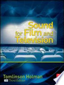 """Sound for Film and Television"" by Tomlinson Holman"