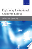 Explaining Institutional Change in Europe