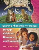 Teaching Phonemic Awareness Through Children's Literature and Experiences