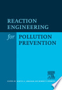 Reaction Engineering for Pollution Prevention