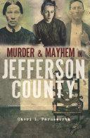 Murder   Mayhem in Jefferson County