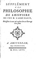 Supplément a la philosophie de l'histoire de feu M. l'abbé Bazin