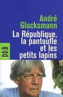Pdf La République, la pantoufle et les petits lapins Telecharger