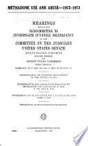 Methadone Use and Abuse  1972 1973 Book