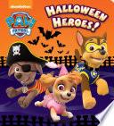 Halloween Heroes   Paw Patrol