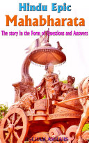 Hindu Epic Mahabharata  The story in the Form of Questions