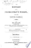 The History of a Clergyman s Widow  and Her Young Family     Sixth Edition
