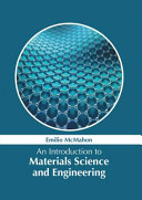 An Introduction to Materials Science and Engineering