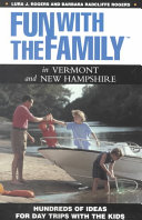 Fun with the Family in Vermont and New Hampshire