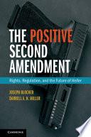 The Positive Second Amendment